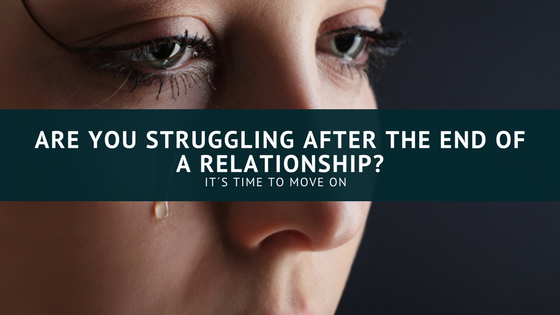 are you struggling after the end of a relationship_
